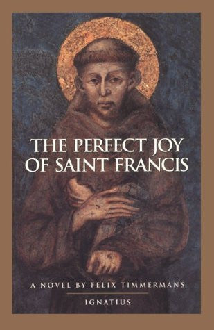 The Perfect Joy of Saint Francis - Catholic Shoppe USA
