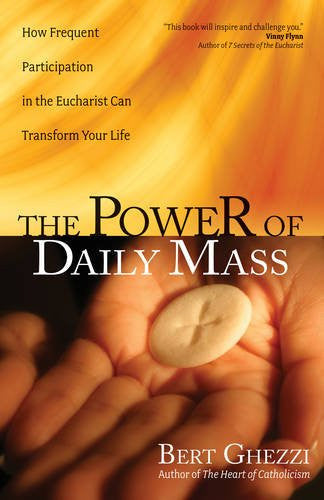 The Power of Daily Mass - How Frequent Participation in the Eucharist Can Transform Your Life - Catholic Shoppe USA