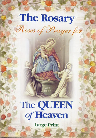 The Rosary - Roses of Prayer for the Queen of Heaven - Catholic Shoppe USA