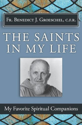 The Saints in My Life - Catholic Shoppe USA