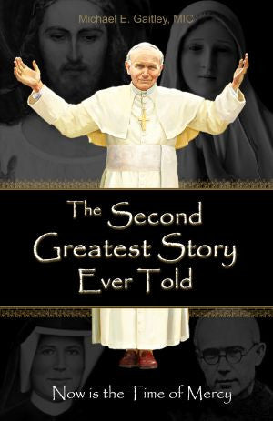 The Second Greatest Story Ever Told - Catholic Shoppe USA