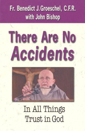 There are No Accidents - Catholic Shoppe USA