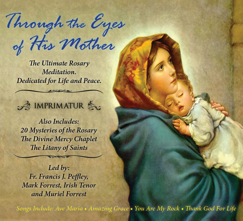 Through the Eyes of His Mother - Catholic Shoppe USA