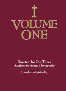 The Volumes - by Anne, a lay apostle