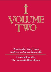 Volume Two - Conversations with the Eucharistic Heart of Jesus - Catholic Shoppe USA