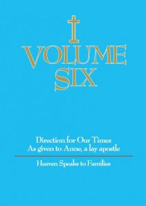 Volume Six - Heaven Speaks to Families - Catholic Shoppe USA