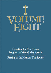 Volume Eight - Resting in the Heart of The Savior - Catholic Shoppe USA