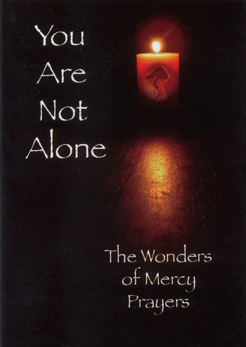 You Are Not Alone - The Wonders of Mercy Prayers - Catholic Shoppe USA
