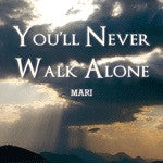 You'll Never Walk Alone - Catholic Shoppe USA