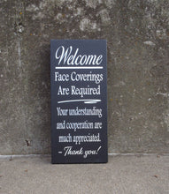 Load image into Gallery viewer, Mask Face Covering Required Wood Vinyl Wall Sign - Heartfelt Giver