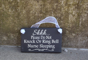 Nurse Night Shift Sign Do Not Knock Ring Bell Wood Vinyl Entry Signage - Heartfelt Giver