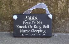 Load image into Gallery viewer, Nurse Night Shift Sign Do Not Knock Ring Bell Wood Vinyl Entry Signage - Heartfelt Giver