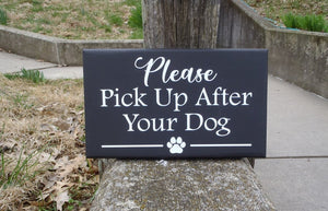 Pick Up After Your Dog Wood Vinyl Sign No Dog Poop Yard Signage