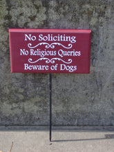 Load image into Gallery viewer, No Soliciting No Religious Queries Beware Of Dogs Sign Wood Vinyl Front Yard Stake Signs with Color Options