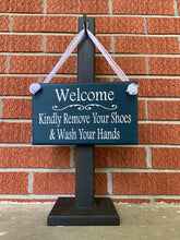 Load image into Gallery viewer, Welcome Kindly Remove Shoes and Wash Hands Wood Vinyl Entry Door Sign
