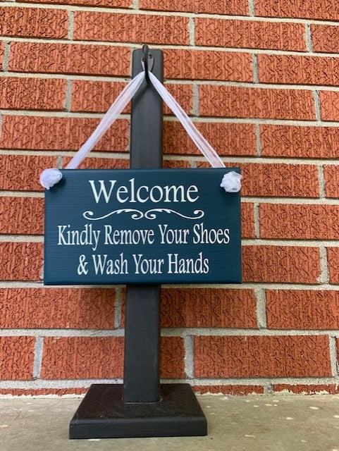 Welcome Kindly Remove Shoes and Wash Hands Wood Vinyl Entry Door Sign