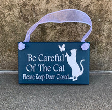 Load image into Gallery viewer, Be Careful of Cat Wood Front Door Sign - Heartfelt Giver