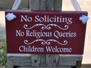No Soliciting No Religious Queries Children Welcome Wood Vinyl Sign Outdoor Signs Welcome Sign Farmhouse Decor Family Sign Gate Yard Sign