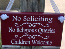 Load image into Gallery viewer, No Soliciting No Religious Queries Children Welcome Wood Vinyl Sign Outdoor Signs Welcome Sign Farmhouse Decor Family Sign Gate Yard Sign