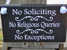 Load image into Gallery viewer, No Soliciting No Religious Queries No Exceptions Wood Vinyl Sign Do Not Disturb Entryway Everyday Home Decor Front Door Wood Sign Wall Decor
