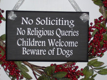 Load image into Gallery viewer, No Soliciting No Religious Queries Children Welcome Beware of Dogs Wood Sign Vinyl Do Not Disturb Sign Girl Scouts Privacy Door Sign Porch