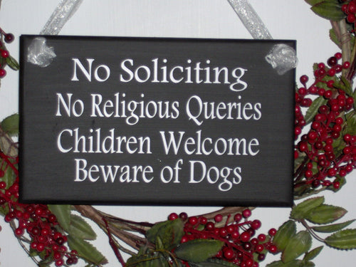 No Soliciting No Religious Queries Children Welcome Beware of Dogs Wood Sign Vinyl Do Not Disturb Sign Girl Scouts Privacy Door Sign Porch - Heartfelt Giver