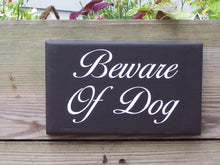 Load image into Gallery viewer, Beware Of Dog Wood Vinyl Outdoor Yard Fence Gate Sign Personalized Gift Dog Owner Pet Supplies Home Decor Security Warning Private Property