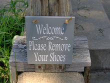 Load image into Gallery viewer, Welcome Please Remove Shoes Sign Wood Sign Decor Vinyl Home Office Door Hanger Message Family Visitor Take Off Shoes Once Inside Home Decor