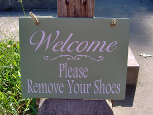 Welcome Sign Please Remove Shoes Wood Vinyl Sign Front Porch Sign Take Off Shoes No Shoes Allowed Door Hanger Wall Decor Door Decor Home Art