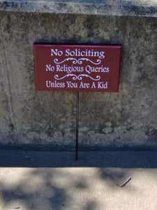 No Soliciting No Religious Queries Unless You Are A Kid Wood Vinyl Signs Yard Stake Rustic Red Garden Art Outdoor Yard Decor Exterior Porch - Heartfelt Giver