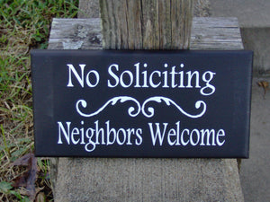 No Soliciting Sign Neighbors Welcome Sign Wood Vinyl Door Sign Privacy House Sign Outdoor Yard Signs Wood Signs Sayings Housewarming Gift - Heartfelt Giver
