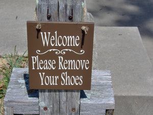 Welcome Sign Please Remove Your Shoes Wood Signs Vinyl Sign Door Hanger Take Off Shoe Front Door Sign Housewarming New Home Unique Gift