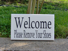 Load image into Gallery viewer, Welcome Please Remove Shoes Wood Vinyl Sign Take Off Shoes Door Hanger Porch Sign Outdoor Sign Welcome Sign Everyday Front Door Decor Custom - Heartfelt Giver