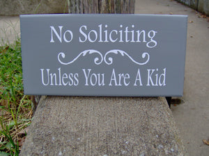 No Soliciting Unless You Are A Kid Wood Vinyl Sign Gray Boy Girl Scouts School Everyday Door Hanger Outdoor Yard Sign Porch Sign Wall Sign
