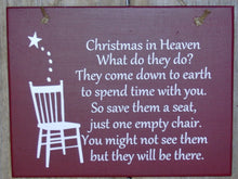 Load image into Gallery viewer, Christmas In Heaven Seat Chair Wood Vinyl Sign Front Door Wreath Sign Holiday Memories Spirit Wall Hanging Ornament Giftware Unique Gift Art