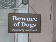 Load image into Gallery viewer, Beware of Dogs Please Keep Door Closed Wood Signs Vinyl Guard Dog Brown Pet Supplies  Family Pet Sign Porch Door Hanger Wall Hanging Signs