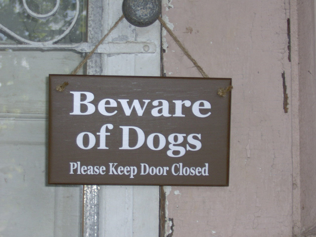 Beware of Dogs Please Keep Door Closed Wood Signs Vinyl Guard Dog Brown Pet Supplies  Family Pet Sign Porch Door Hanger Wall Hanging Signs