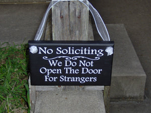 No Soliciting We Do Not Open The Door For Strangers Wood Vinyl Home Decor Sign Door Hanger Outdoor Yard Sign Private Property Do No Disturb - Heartfelt Giver