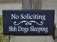 Load image into Gallery viewer, Dog Signs No Soliciting Shh Dogs Sleeping Wood Vinyl Sign Pet Supplies Yard Sign Porch Sign Outdoor Garden Sign Dog Lover Gifts Dog Sign