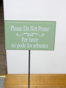 Please Do Not Prune Wood Vinyl Yard Art Stake Sign English Spanish Outdoor Garden Sign Lawn Ornament Outdoor House Sign Wooden Home Decor - Heartfelt Giver