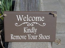 Load image into Gallery viewer, Welcome Kindly Remove Your Shoes Wood Vinyl Sign Brown Home Decor Front Door Decor Porch Sign Take Off Shoes Door Hanger Door Decor