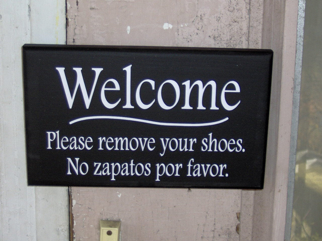 Welcome Please Remove Shoes No Zapatos Por Favor Vinyl English Spanish Unique Home Decor Door Hanger Wood Sign Sayings Office Sign Porch
