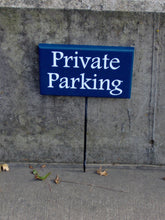 Load image into Gallery viewer, Private Parking Wood Vinyl Stake Sign Private Property Driveway Garage Navy Blue Lawn Yard Art  Reserved Tenant Landlord Apartment Sign