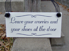 Load image into Gallery viewer, Leave Your Worries Your Shoes At The Door Wood Sign Decor Vinyl Cottage Home Living Family Entry Door Remove Shoes Sign Take Off Shoes Sign - Heartfelt Giver