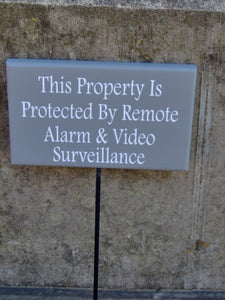 Property Protected Remote Alarm Video Surveillance Wood Vinyl Sign Stake Post Yard Art Privacy Private Property Residence Security House