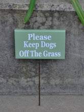 Load image into Gallery viewer, Please Keep Dogs Off The Grass Wood Vinyl Stake Rod Sign K9 Pet Keep Out Do Not Disturb Trespassing Private Property Yard Cottage Green Sign - Heartfelt Giver