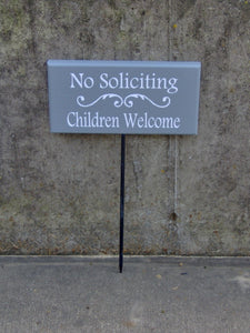 No Soliciting Children Welcome Sign Painted Wood Vinyl Stake Sign Outdoor Signs Garden Signs Personalized Garden Plaque Sign Yard Art Sign