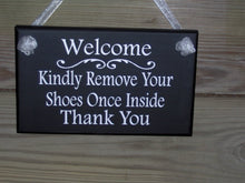 Load image into Gallery viewer, Welcome Sign Front Door Kindly Remove Your Shoes Once Inside Thank You Wood Sign Vinyl Remove Shoes Sign Porch Sign Take Off Shoes Door Sign
