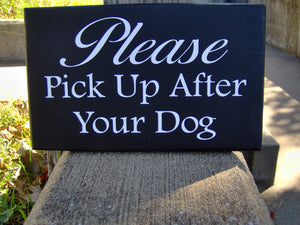 Please Pick UP After Your Dog Wood Vinyl Yard Sign Curb Pet Outdoor Gate Fence Gardening Home Decor Porch Acccent Lawn Landscape Keep Clean