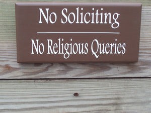 Home Sign No Soliciting Sign No Religious Queries Wood Vinyl Sign Country Brown Do Not Disturb Private Door Hanger Porch Sign Gate Sign Yard
